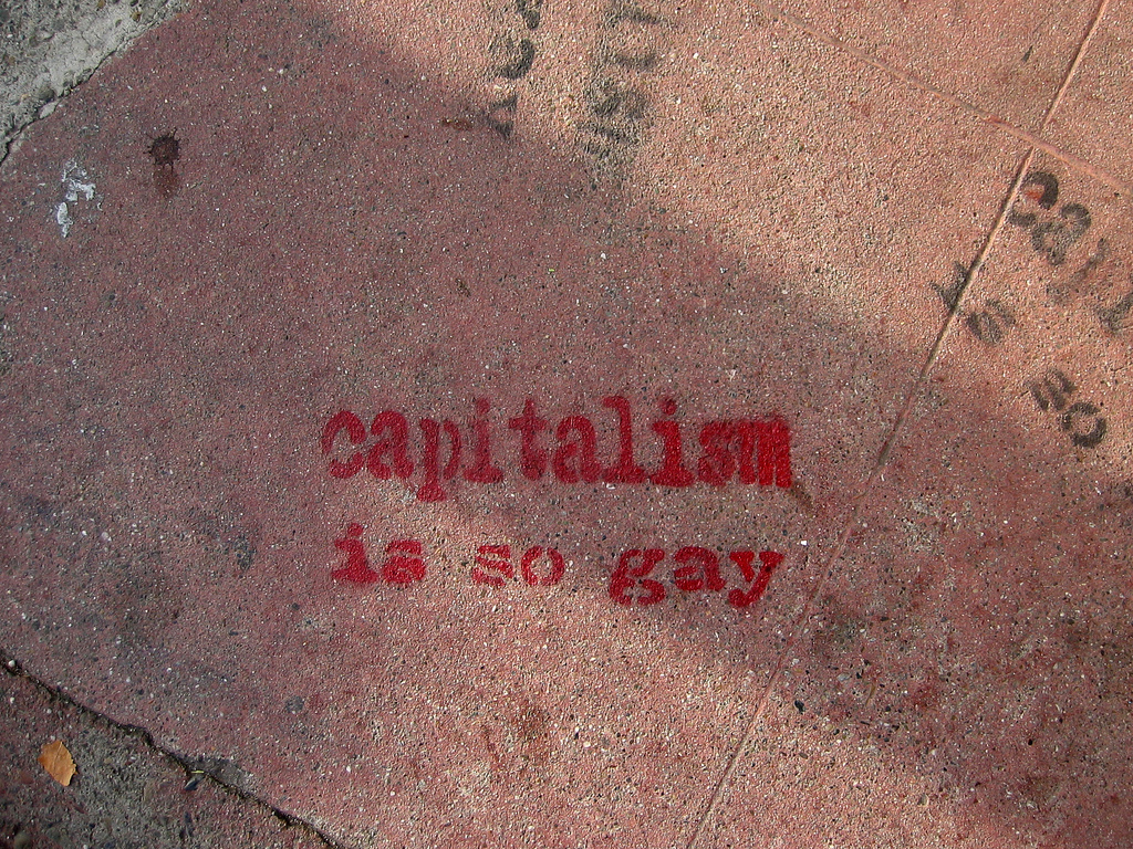Capitalism is so gay